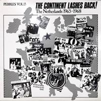 Pebbles vol.15 The Continent Lashes Back